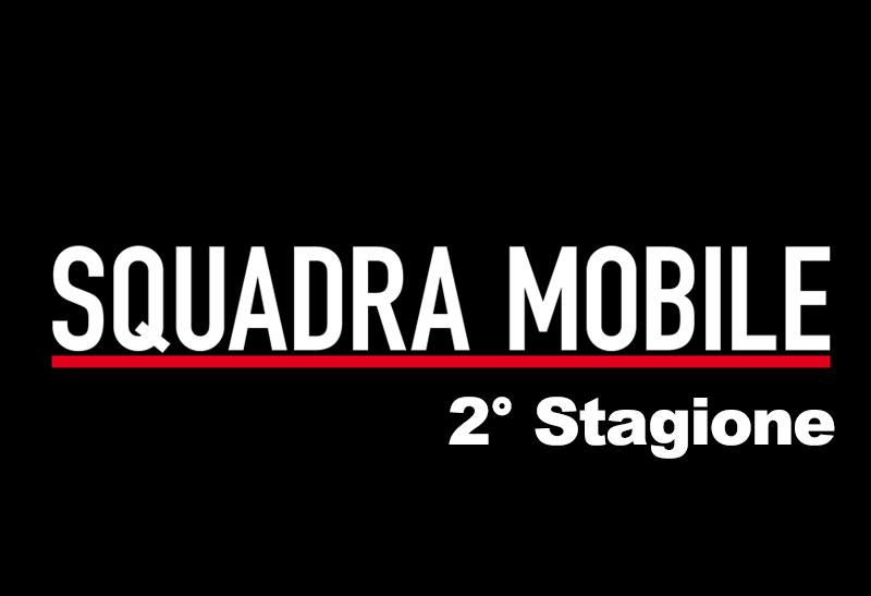 Squadra Mobile 2 anticipazioni