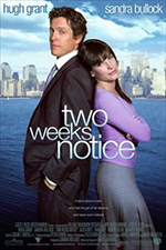 Two weeks notice - Locandina
