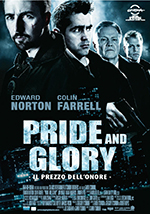 Pride and Glory - Locandina