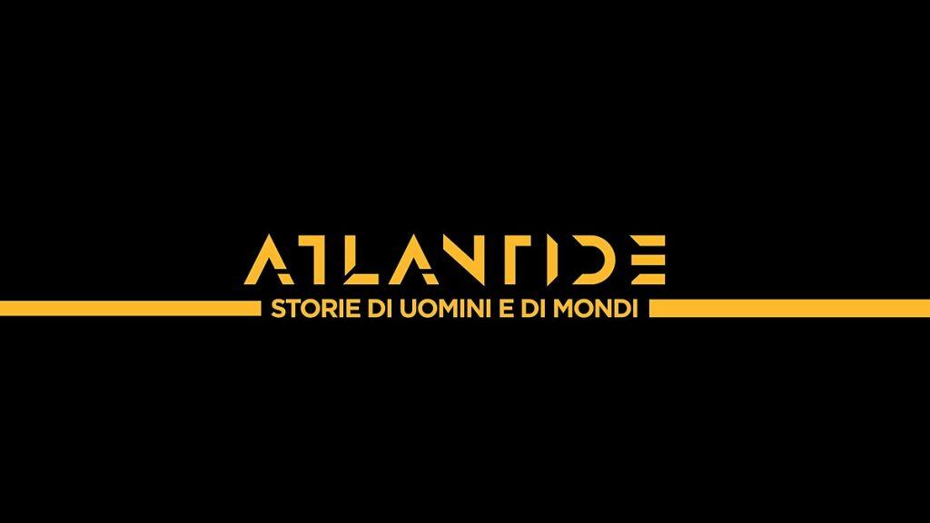 Atlantide – Storie di uomini e di mondi dal 21 marzo su La 7