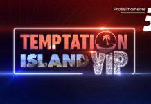 Temptation island vip