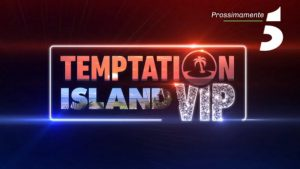 Temptation Island Vip streaming: replica delle puntate in TV e Video, ecco come