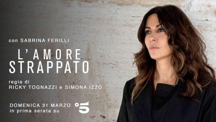 lamore strappato con Sabrina Ferilli