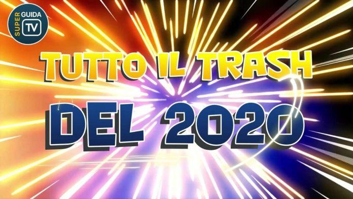 tutto il trash italiano del 2020